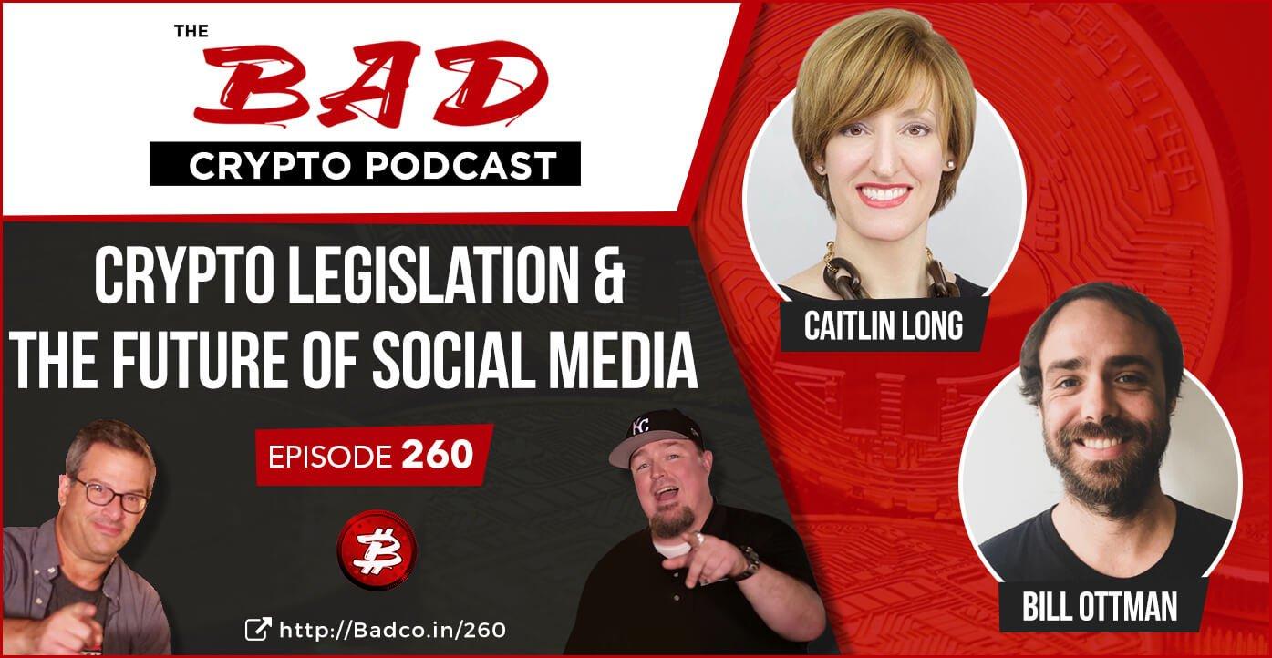 Crypto Legislation & The Future of Social Media