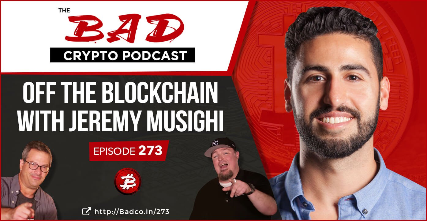 Off the Blockchain with Jeremy Musighi