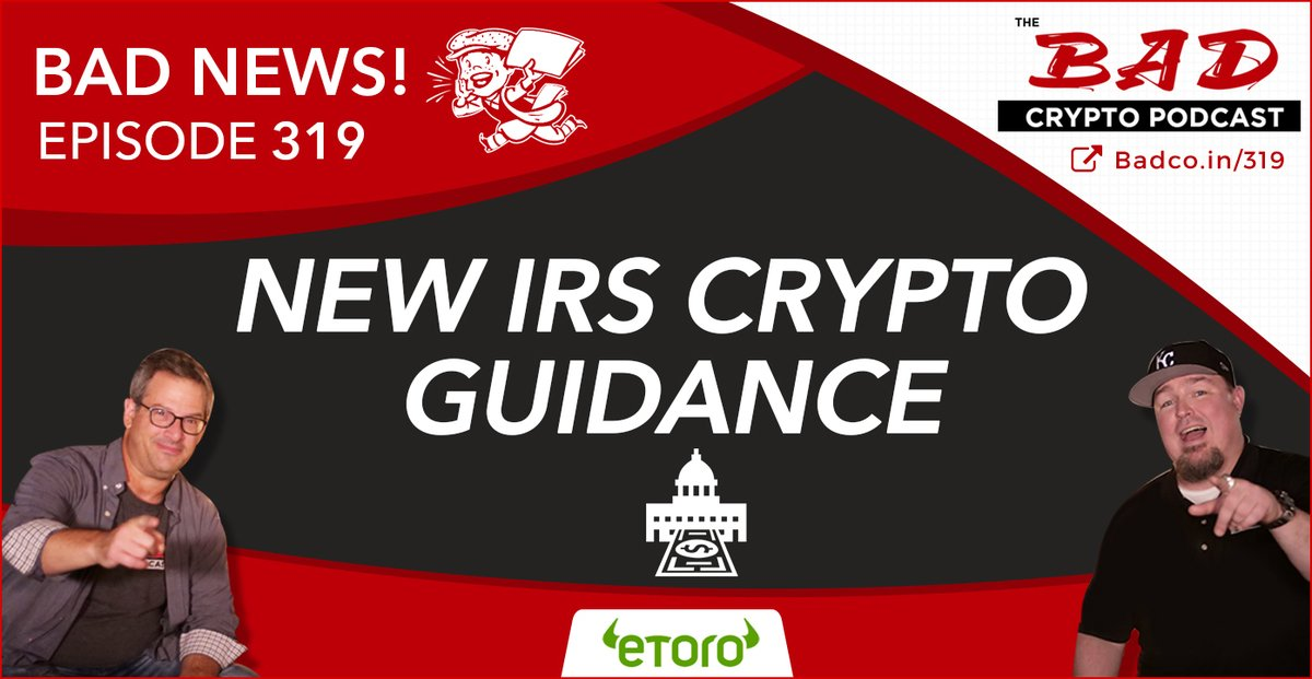 New IRS Crypto Guidance - Bad News for 10/11/19 - The Bad Crypto Podcast
