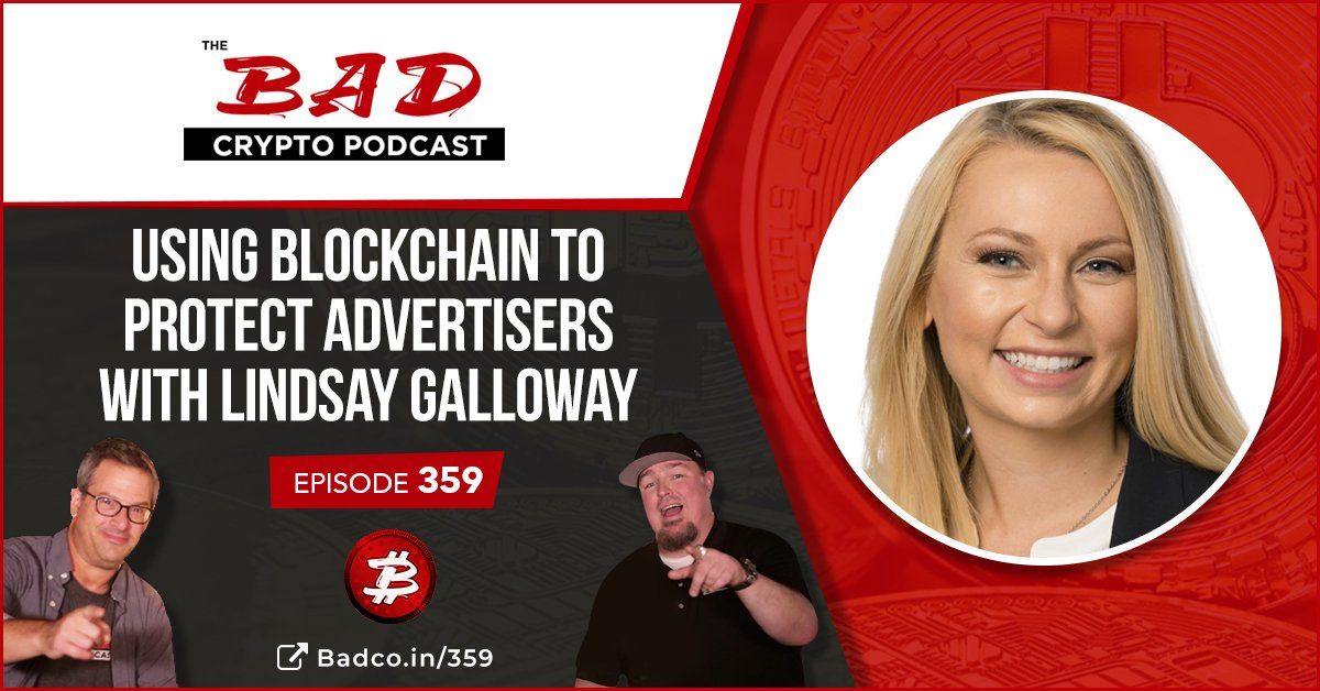 Using Blockchain to Protect Advertisers with Lindsay Galloway - The Bad Crypto Podcast