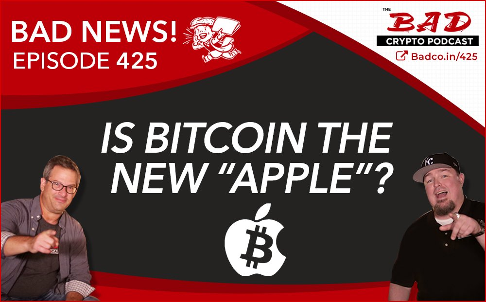 """Is Bitcoin the New """"Apple""""? Bad News for Thursday, July 9th – BCP 425"""